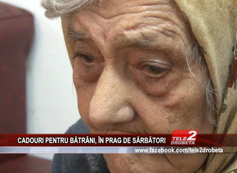 CADOURI PENTRU BĂTRÂNI, ÎN PRAG DE SĂRBĂTORI