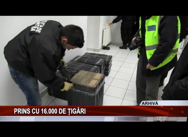 PRINS CU 16.000 DE ȚIGĂRI