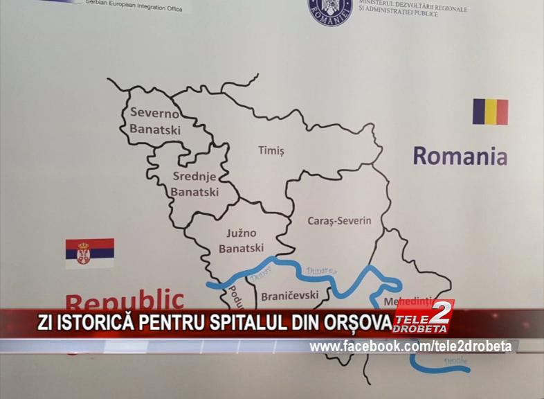 ZI ISTORICĂ PENTRU SPITALUL DIN ORȘOVA