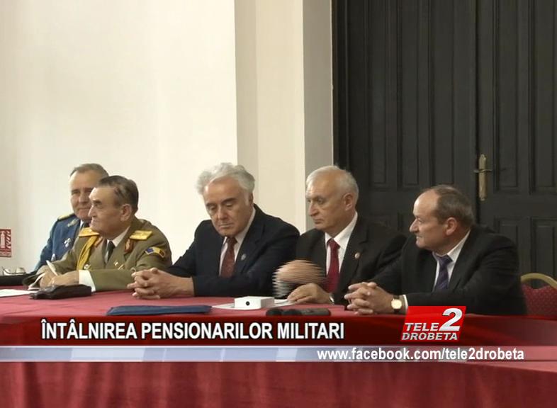 ÎNTÂLNIREA PENSIONARILOR MILITARI