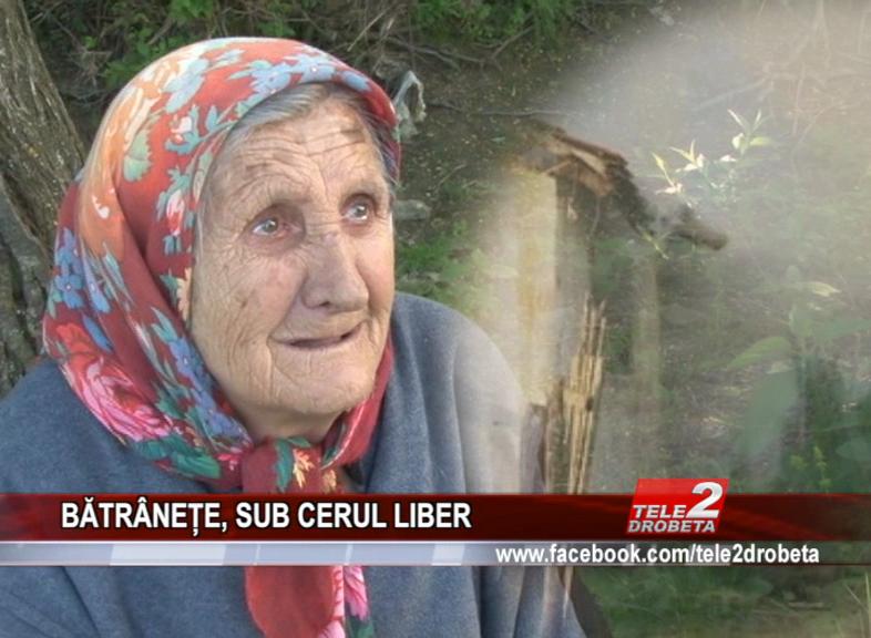 BĂTRÂNEȚE, SUB CERUL LIBER