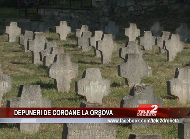 DEPUNERI DE COROANE LA ORŞOVA