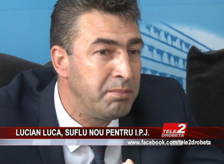 LUCIAN LUCA, SUFLU NOU PENTRU I.P.J.