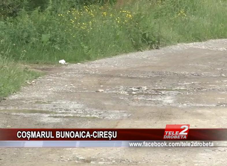 COȘMARUL BUNOIACA-CIREȘU