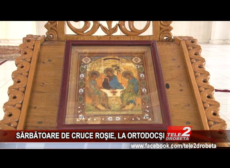 SĂRBĂTOARE DE CRUCE ROŞIE, LA ORTODOCŞI
