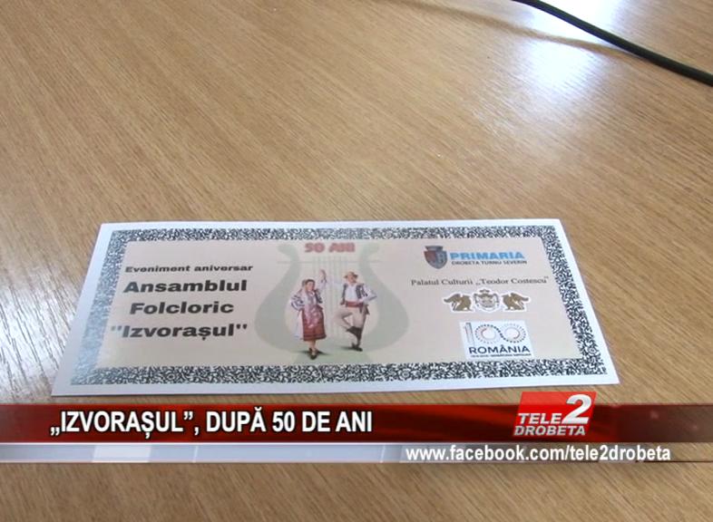 """""""IZVORAȘUL"""", DUPĂ 50 DE ANI"""