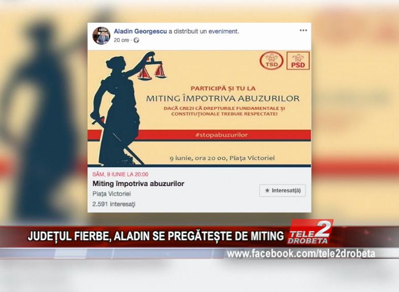 JUDEȚUL FIERBE, ALADIN SE PREGĂTEȘTE DE MITING