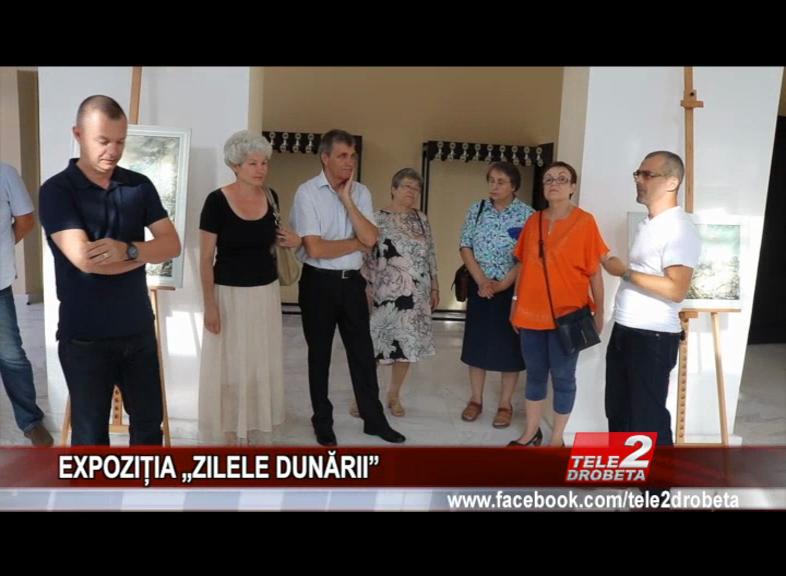 """EXPOZIȚIA """"ZILELE DUNĂRII"""""""
