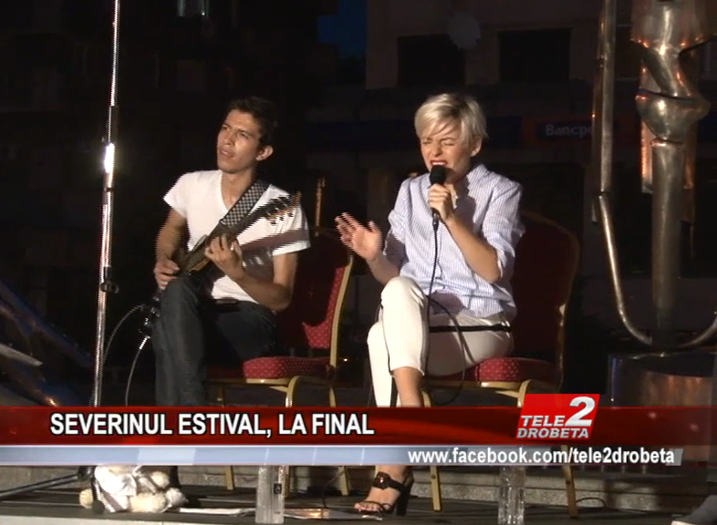 SEVERINUL ESTIVAL, LA FINAL