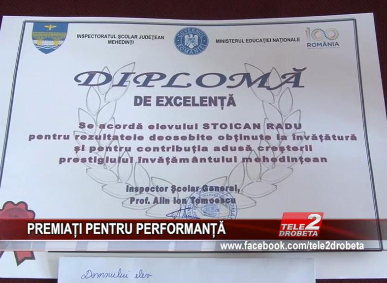 PREMIAȚI PENTRU PERFORMANȚĂ
