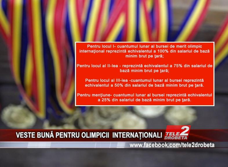 VESTE BUNĂ PENTRU OLIMPICII INTERNAȚIONALI