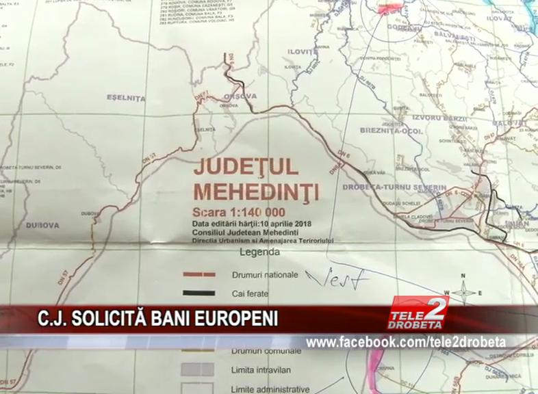 C.J. SOLICITĂ BANI EUROPENI