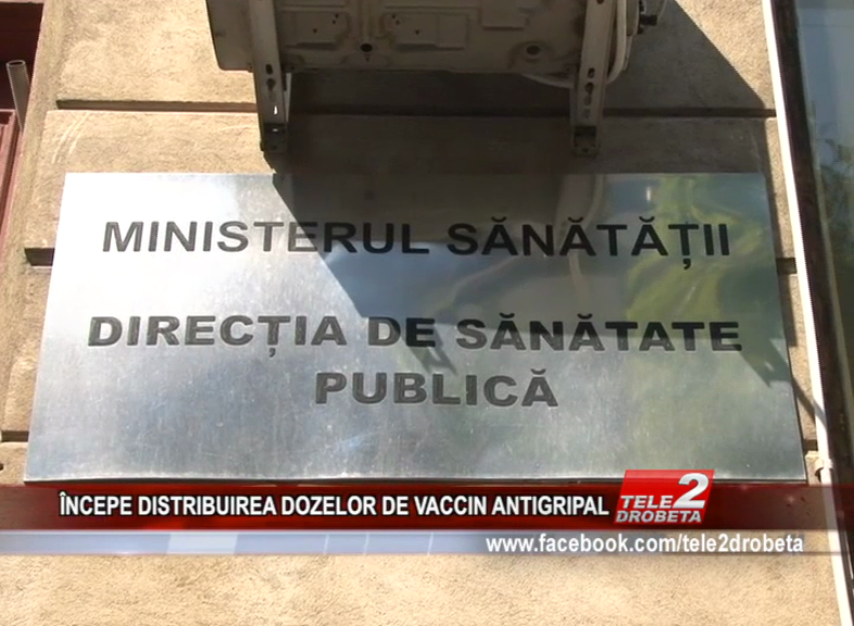ÎNCEPE DISTRIBUIREA DOZELOR DE VACCIN ANTIGRIPAL