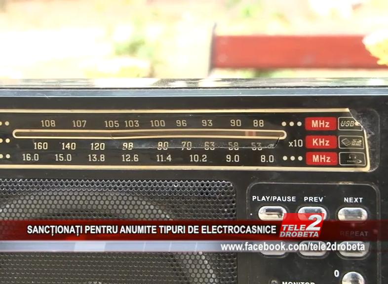 SANCȚIONAȚI PENTRU ANUMITE TIPURI DE ELECTROCASNICE