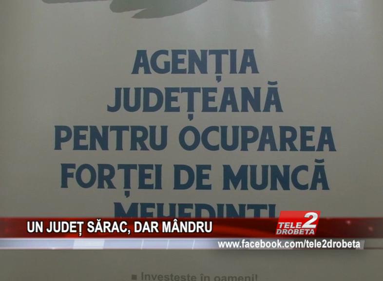 UN JUDEȚ SĂRAC, DAR MÂNDRU