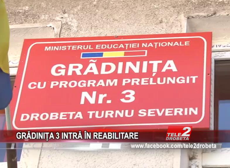 GRĂDINIȚA 3 INTRĂ ÎN REABILITARE