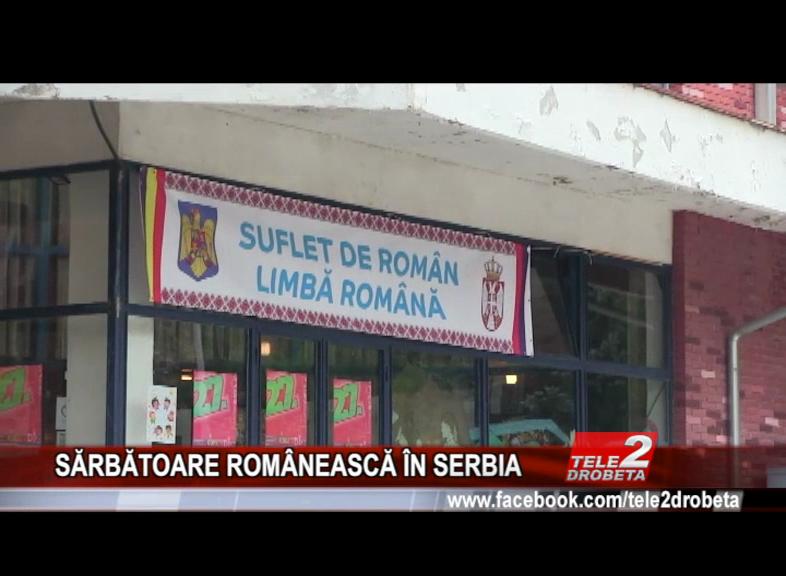 SĂRBĂTOARE ROMÂNEASCĂ ÎN SERBIA