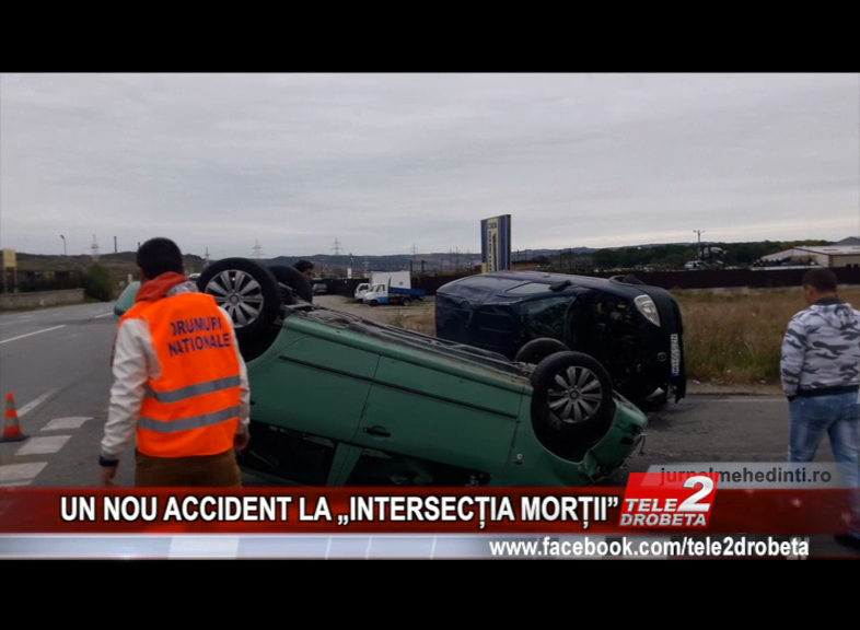 "UN NOU ACCIDENT LA ""INTERSECȚIA MORȚII"""
