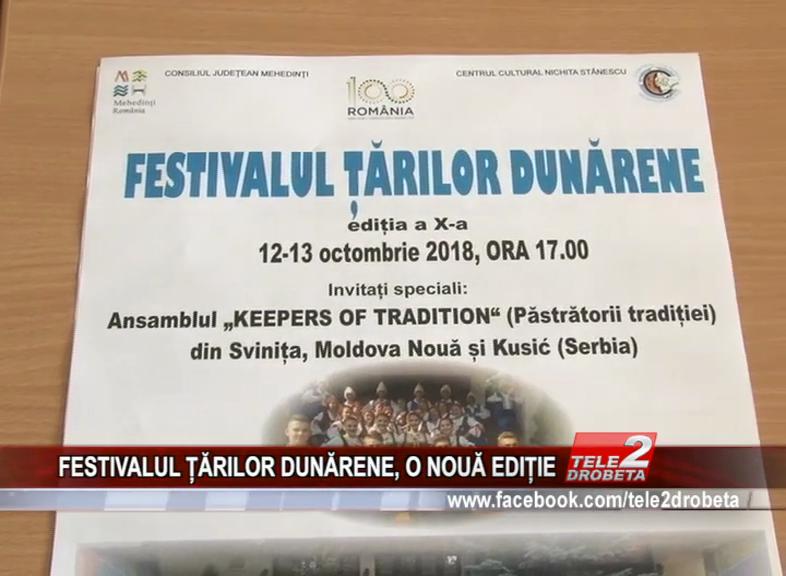 FESTIVALUL ȚĂRILOR DUNĂRENE, O NOUĂ EDIȚIE
