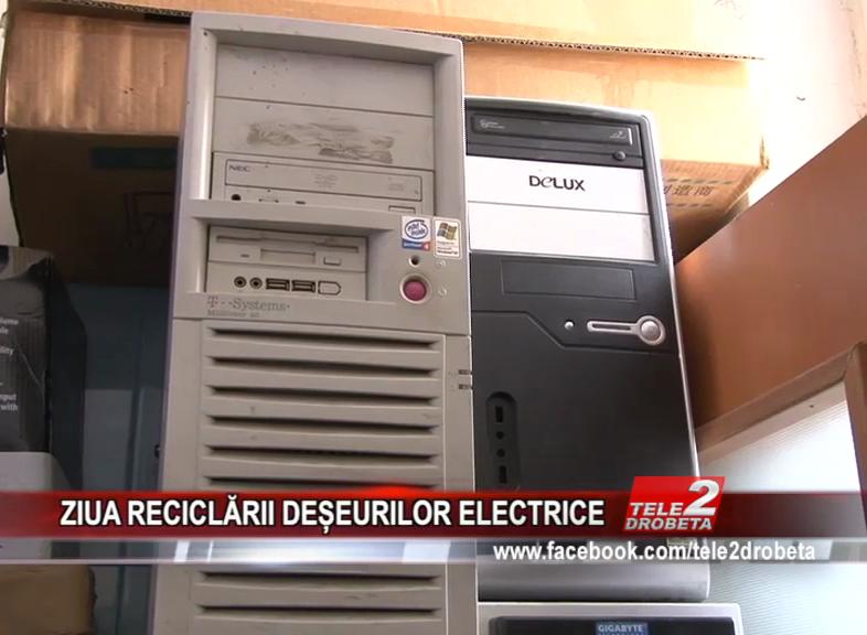 ZIUA RECICLĂRII DEȘEURILOR ELECTRICE