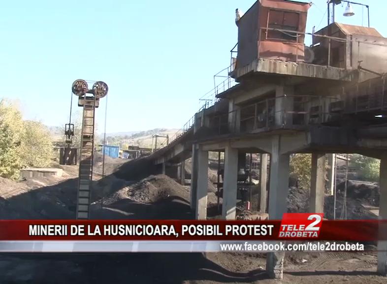 MINERII DE LA HUSNIOARA, POSIBIL PROTEST