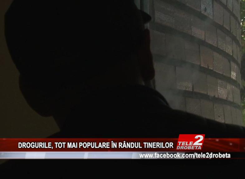 DROGURILE, TOT MAI POPULARE ÎN RÂNDUL TINERILOR