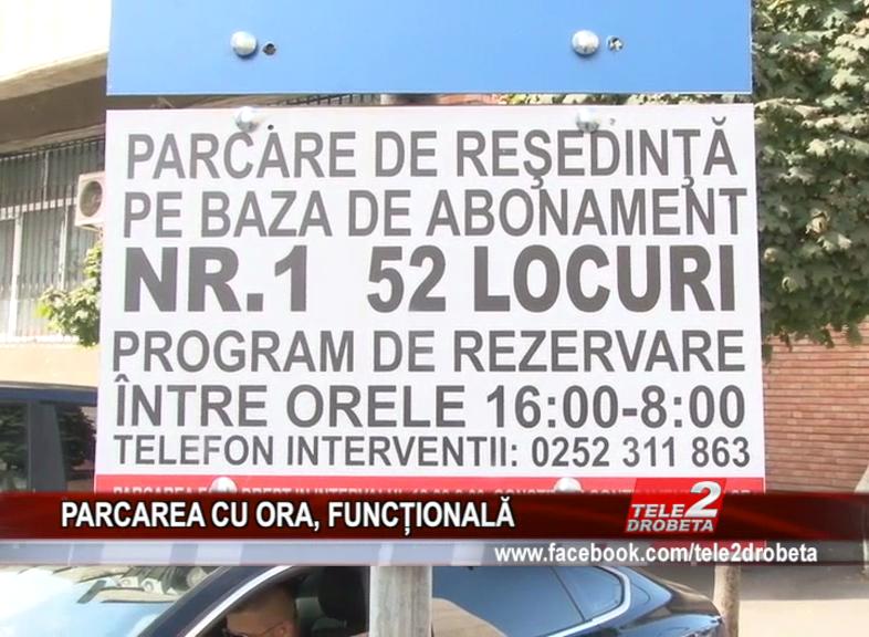 PARCAREA CU ORA, FUNCȚIONALĂ
