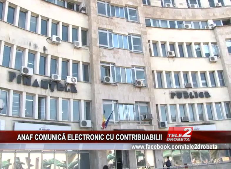 ANAF COMUNICĂ ELECTRONIC CU CONTRIBUABILII