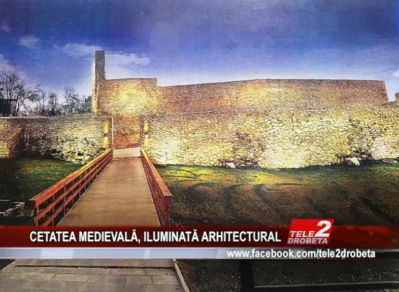 CETATEA MEDIEVALĂ, ILUMINATĂ ARHITECTURAL