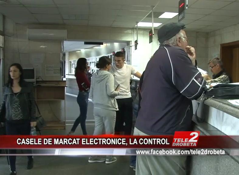 CASELE DE MARCAT ELECTRONICE, LA CONTROL