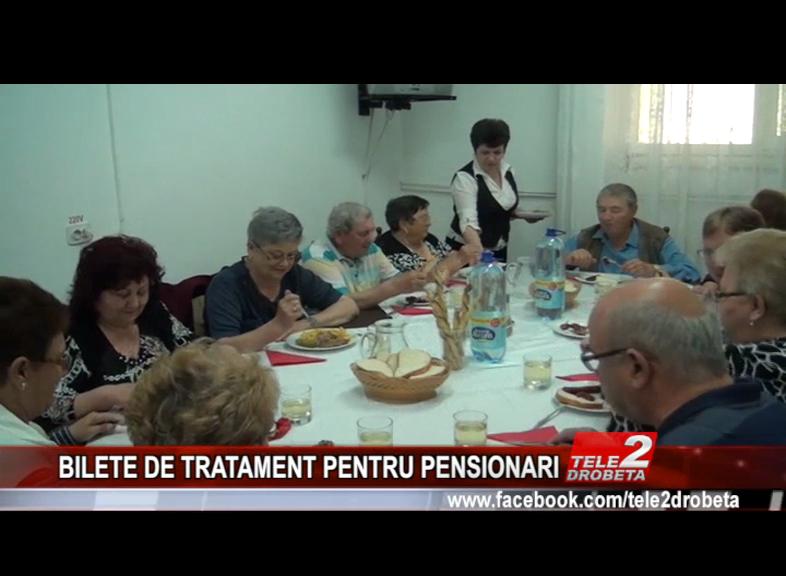 BILETE DE TRATAMENT PENTRU PENSIONARI
