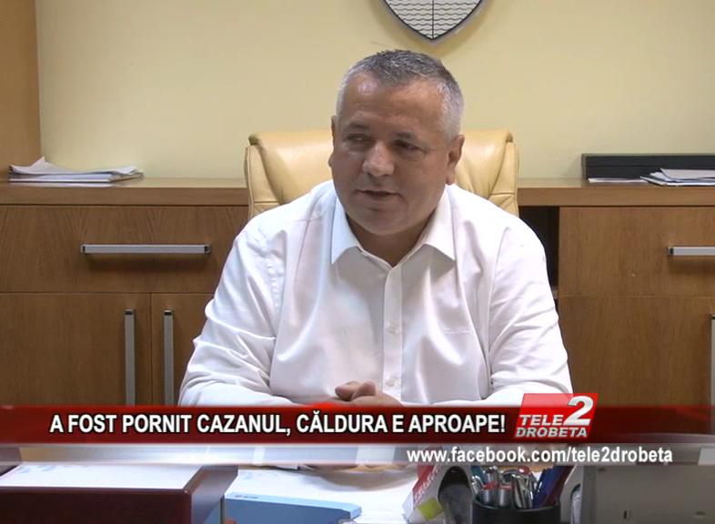 A FOST PORNIT CAZANUL, CĂLDURA E APROAPE!