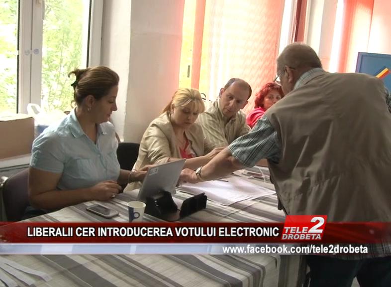 LIBERALII CER INTRODUCEREA VOTULUI ELECTRONIC