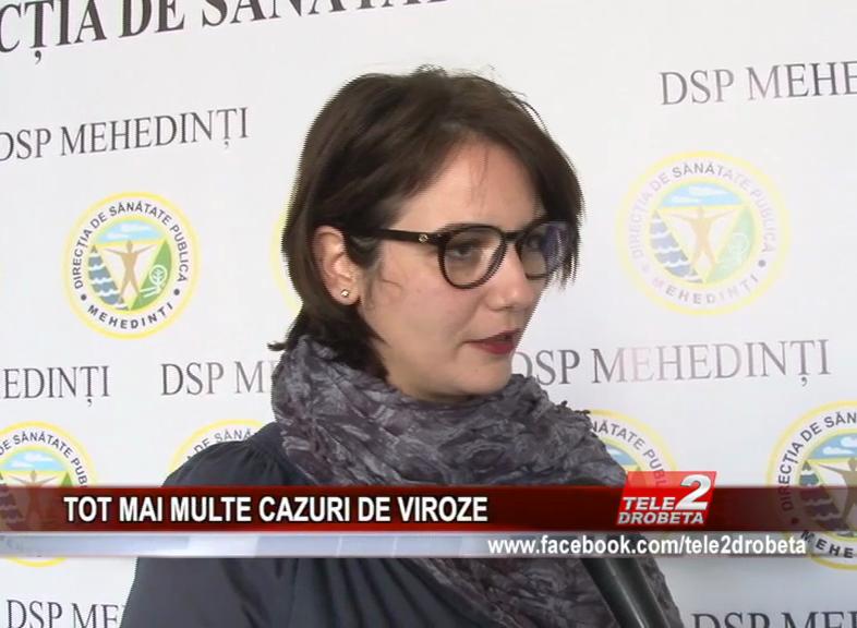 TOT MAI MULTE CAZURI DE VIROZE