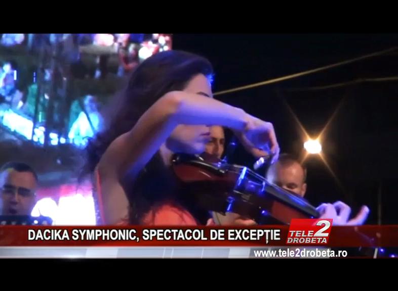 DACIKA SYMPHONIC, SPECTACOL DE EXCEPȚIE