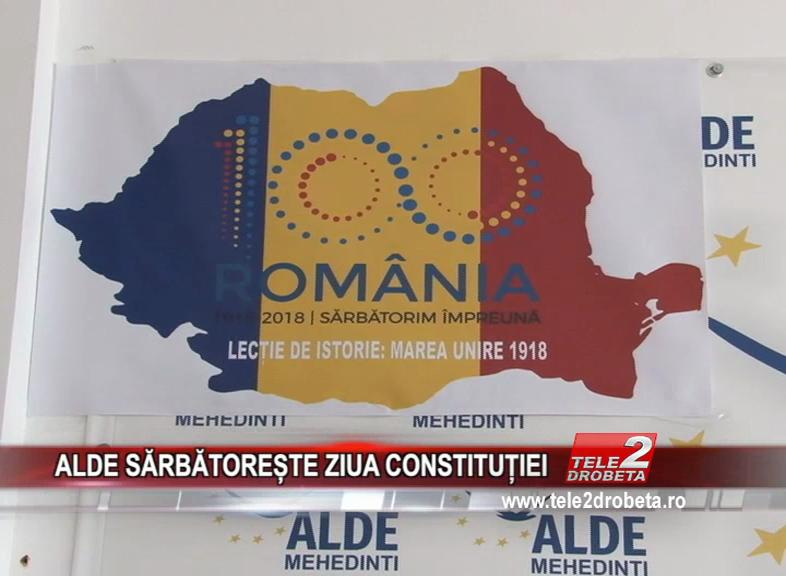 ALDE SĂRBĂTOREȘTE ZIUA CONSTITUȚIEI