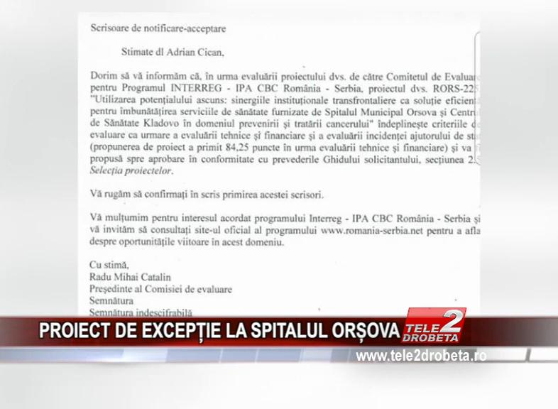 PROIECT DE EXCEPȚIE LA SPITALUL ORȘOVA