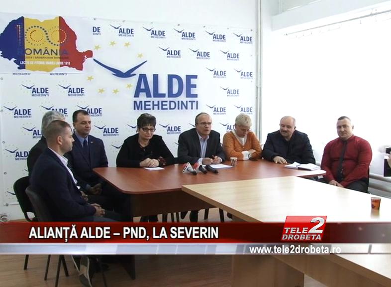 ALIANȚĂ ALDE – PND, LA SEVERIN