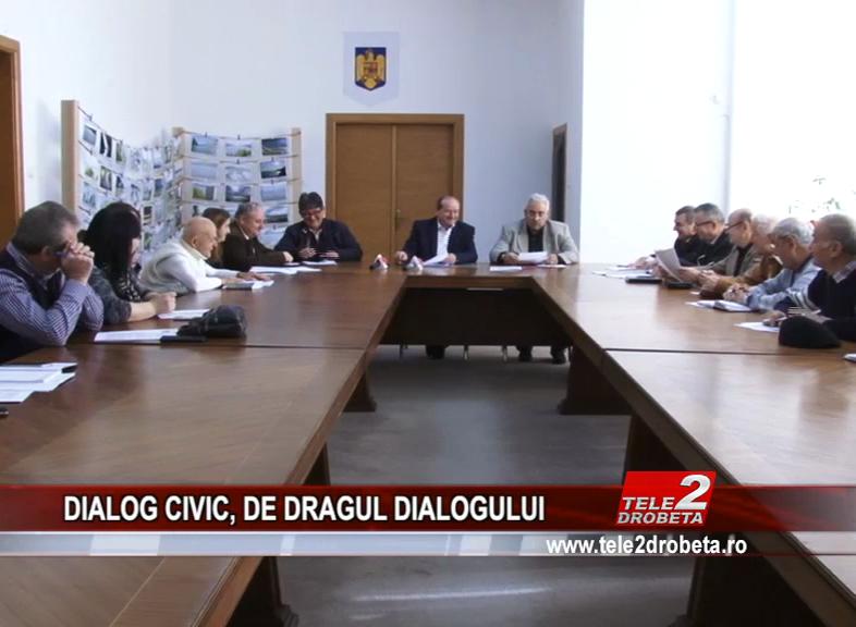 DIALOG CIVIC, DE DRAGUL DIALOGULUI