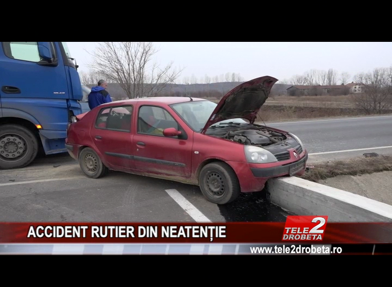 ACCIDENT RUTIER DIN NEATENȚIE
