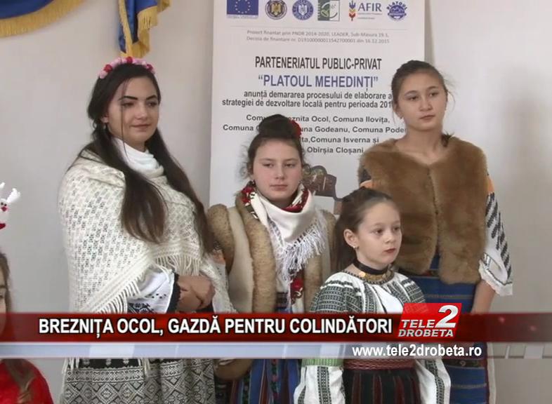BREZNIȚA OCOL, GAZDĂ PENTRU COLINDĂTORI