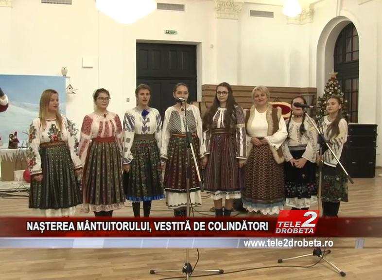 NAȘTEREA MÂNTUITORULUI, VESTITĂ DE COLINDĂTORI