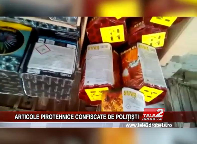 ARTICOLE PIROTEHNICE CONFISCATE DE POLIȚIȘTI