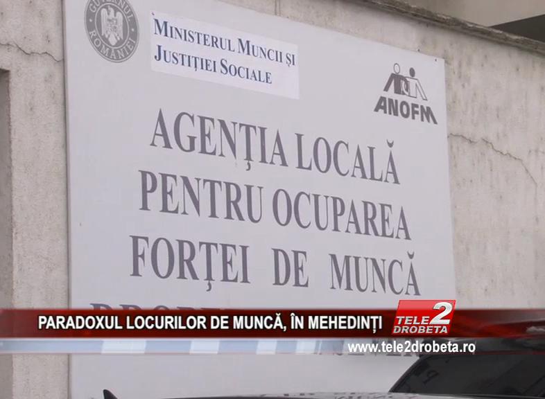 PARADOXUL LOCURILOR DE MUNCĂ, ÎN MEHEDINȚI