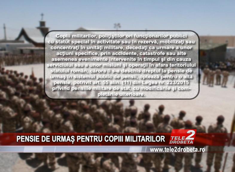 PENSIE DE URMAȘ PENTRU COPIII MILITARILOR