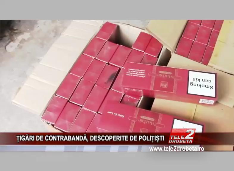 ȚIGĂRI DE CONTRABANDĂ, DESCOPERITE DE POLIȚIȘTI