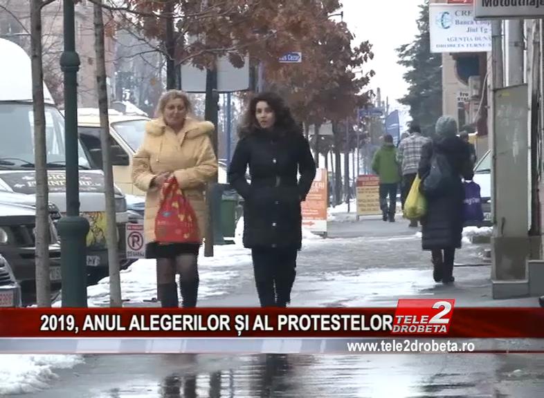 2019, ANUL ALEGERILOR ȘI AL PROTESTELOR