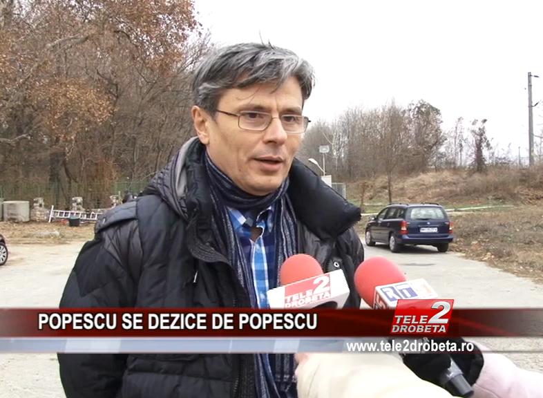 POPESCU SE DEZICE DE POPESCU