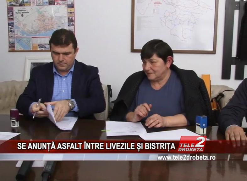 SE ANUNȚĂ ASFALT ÎNTRE LIVEZILE ȘI BISTRIȚA