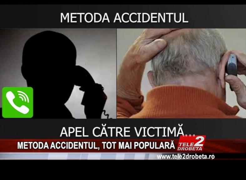 METODA ACCIDENTUL, TOT MAI POPULARĂ